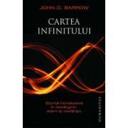 Cartea infinitului. Scurta introducere in nemarginit, etern si nesfirsit