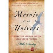 Mesaje de la Univers. Perspective noi din partea unui vechi prieten