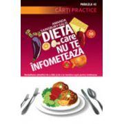 Dieta care nu te infometeaza. Cum sa slabesti in mod stiintific si sa te mentii suplu pentru totdeauna