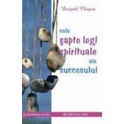 Cele sapte legi spirituale ale succesului