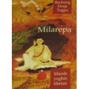 Milarepa. Marele yoghin tibetan