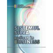 Sistemul Silva aplicat in business