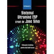 Sistemul Ultramind ESP creat de Jose Silva. Creeaza calea spre succes