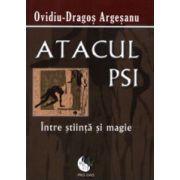 Atacul PSI, intre stiinta si magie.