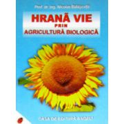 Hrana vie prin agricultura biologica