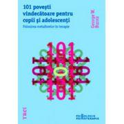 101 povesti vindecatoare pentru copii si adolescenti
