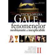 Enciclopedia Gale a fenomenelor neobisnuite si inexplicabile. Volumul 2
