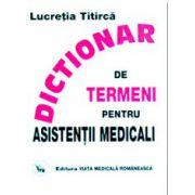 Dictionari de termeni pentru asistentii medicali