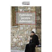 Psihiatria pentru duhovnici