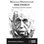 Manualul dispozitivelor free energy. O compilatie de patente si rapoarte