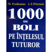 1000 de boli pe intelesul tuturor