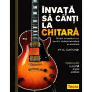 Invata sa canti la chitara - cu CD