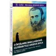 O intalnire binecuvantata cu parintele Arsenie Boca (DVD)