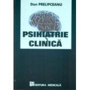 Psihiatrie clinica - Dan Prelipceanu