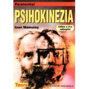 Psihokinezia - Ioan Mamulas