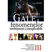 Enciclopedia Gale a fenomenelor neobisnuite si inexplicabile. Volumul 3