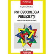 Psihosociologia publicitatii: despre reclamele vizuale