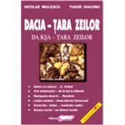 Dacia, tara zeilor - Nicolae Miulescu, Tudor Diaconu