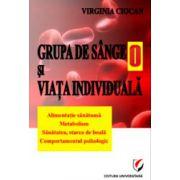 Grupa de sange 0 si viata individuala