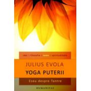 Yoga puterii - Julius Evola