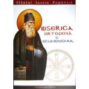 Biserica Ortodoxa si ecumenismul