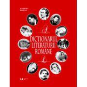 Dictionarul literaturii romane, volumul 1 si 2