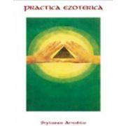 Practica ezoterica
