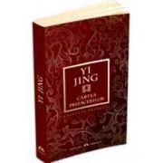 Yi Jing. Cartea prefacerilor
