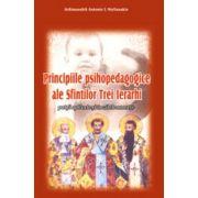 Principiile psihopedagogice ale Sfintilor Trei Ierarhi
