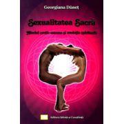 Sexualitatea sacra. Nivelul erotic-amoros si evolutia spirituala