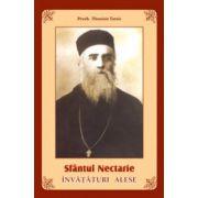 Sfantul Nectarie, invataturi alese