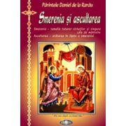 Smerenia si ascultarea - Parintele Daniel de la Rarau