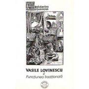 Vasile Lovinescu si Functiunea Traditionala