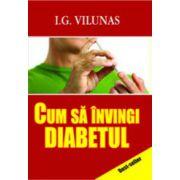 Cum sa invingi diabetul