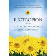 Iliotropion sau Acordul dintre voia omului si voia lui Domnului