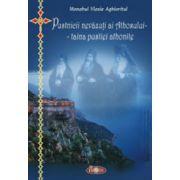 Pustnicii nevazuti ai Athosului – taina pustiei athonite