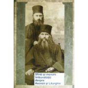 Sfinti si monahi imbunatatiti despre Asceza si Liturghie