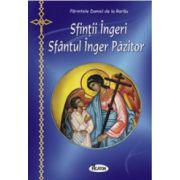 Sfintii Ingeri. Sfantul Inger Pazitor