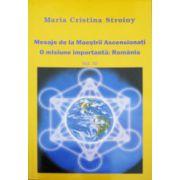 Mesaje de la Maestrii Ascensionati. Vol. 4. O misiune importanta: Romania