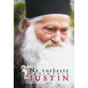 Ne vorbeste parintele Justin. Vol. 2