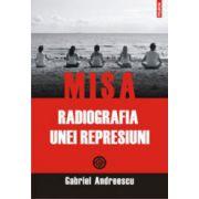 MISA, radiografia unei represiuni