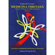 Medicina tibetana, partea 1