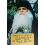 Viata cuviosului Teofil Rossoha, izbavitorul de boli si demoni
