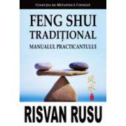 Feng Shui traditional, manualul practicantului