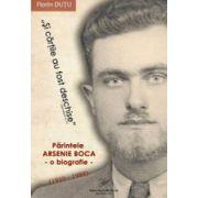 Parintele Arsenie Boca – o biografie