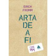 Arta de a fi - Erich Fromm