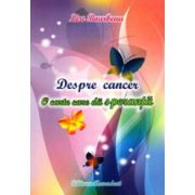 Despre cancer, o carte care da speranta