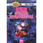 OZN sfidarea extraterestra - Emil Strainu