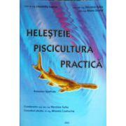 Helesteie. Piscicultura practica