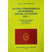 Istoria comunismului din Romania. Vol. 1